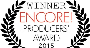 Winners of the Encore! Producers' Award